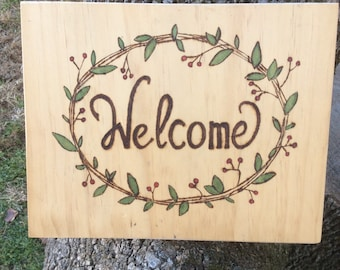 Welcome woodburned and water colored wood sign