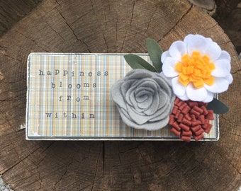 Shelf sitter or tiered tray farmhouse distressed block - Happiness Blooms from Within