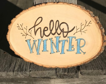 Hello Winter Woodburned Sign
