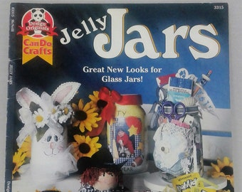 Design Originals Can Do Crafts Jelly Jars Great New Looks For Glass Jars by Linda Peterson/Jelly Jar Crafts/Painting GLass/Gift Jars