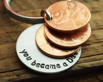You became a Dad, 2018 fathers day gift, father to be fathers day gift, fathers day gift for husband, wife, daughter, lucky Penny keychain