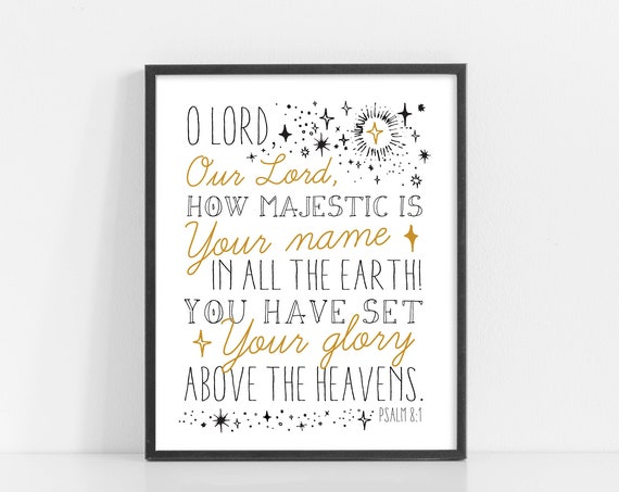 How Majestic Is Your Name - Psalm 8 - 8x10 Digital Download - Kids Room Decor - Nursery Wall Art - - Printable Art - INSTANT DOWNLOAD