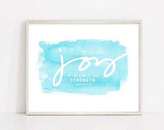 Joy of the Lord Printable - Nehemiah 8 10 Sign