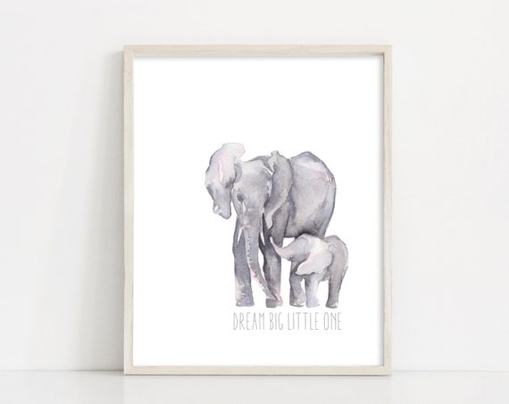 "Dream Big Little One - Elephants Nursery Wall Art - Watercolor Elephants - 8x10"" Digital Print - Nursery Printable Art - INSTANT DOWNLOAD"