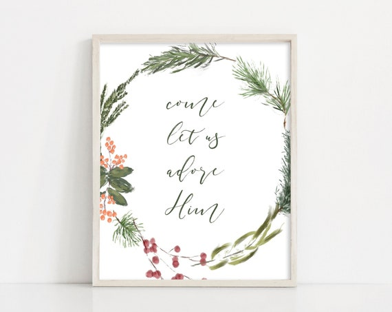 "Christmas Printable Wall Art - Come Let Us Adore Him - Christmas Wreath Sign - 8x10"" Christmas Watercolor Printable Art - INSTANT DOWNLOAD"