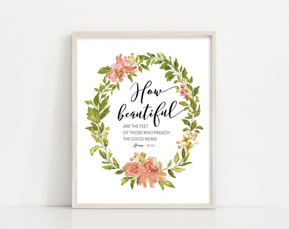 How Beautiful Are The Feet - Romans 10 Missionary Printable - 8x10 Watercolor Wreath - Printable Art - Missionary Gift - INSTANT DOWNLOAD