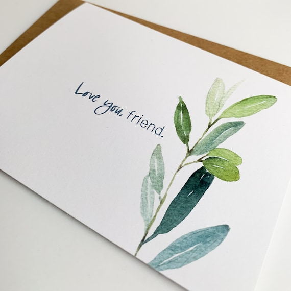 Friend Card, Love you friend stationery, Valentine's Card, Watercolor Greenery Folded Notecards
