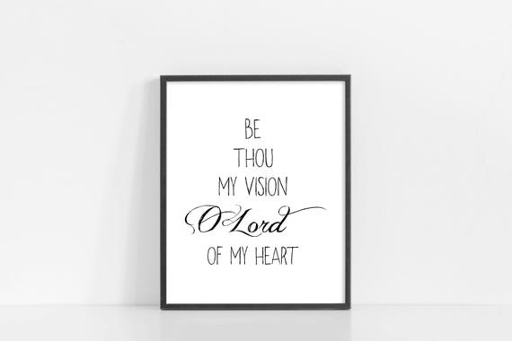 "Be Thou My Vision - Hymn Lyric Art - Quote Design - 8x10"" Digital Print - Black and White Printable Art - INSTANT DOWNLOAD"