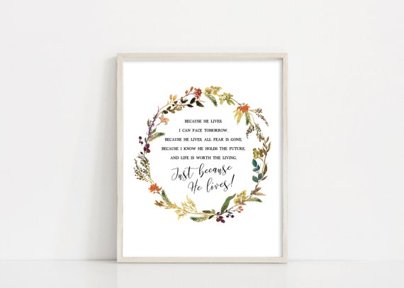 Because He Lives Hymn Digital Download - Printable Hymn Wall Art - Hymn Print - Wreath Printable Design - Printable Quote - INSTANT DOWNLOAD