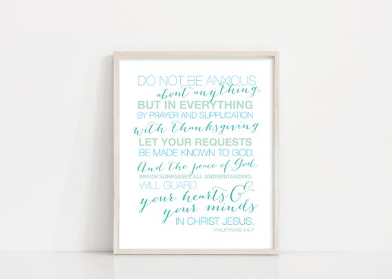 Philippians 4:6-7 - Do Not Be Anxious - Bible Verse Scripture Wall Art - 8x10 Digital Print - Printable Art - INSTANT DOWNLOAD