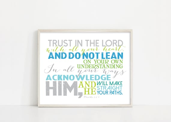 "Trust in the Lord With All Your Heart Printable Art - Proverbs 3:5-6 - Scripture Art - 8x10"" Digital Print - INSTANT DOWNLOAD"