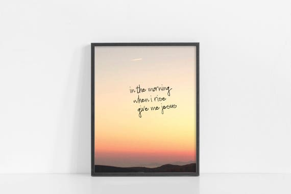 "Give Me Jesus Printable Art - Sunset Inspirational Design - 8x10"" Digital Print - INSTANT DOWNLOAD"
