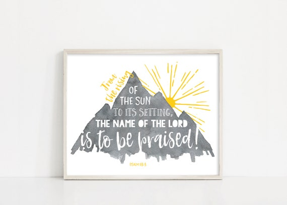 Watercolor Mountain Print, Name of the Lord Is To Be Praised, Digital Print, Printable Wall Art, INSTANT DOWNLOAD, Nursery