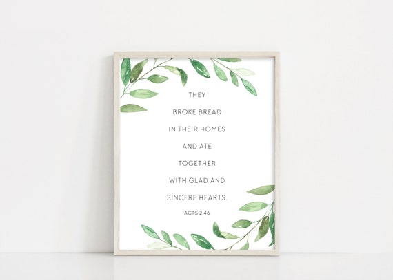 Acts 2 46 Sign - They Broke Bread Together - 8x10 Digital Print - Printable Wall Art - Watercolor Greenery - Home Decor - INSTANT DOWNLOAD