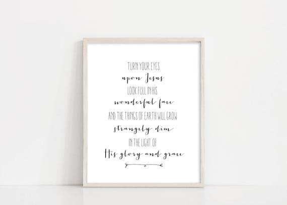 "Turn Your Eyes Upon Jesus - Black and White Hymn Wall Art - 8x10"" Digital Design - Lyric Art Print - Lyric Printable Art - INSTANT DOWNLOAD"