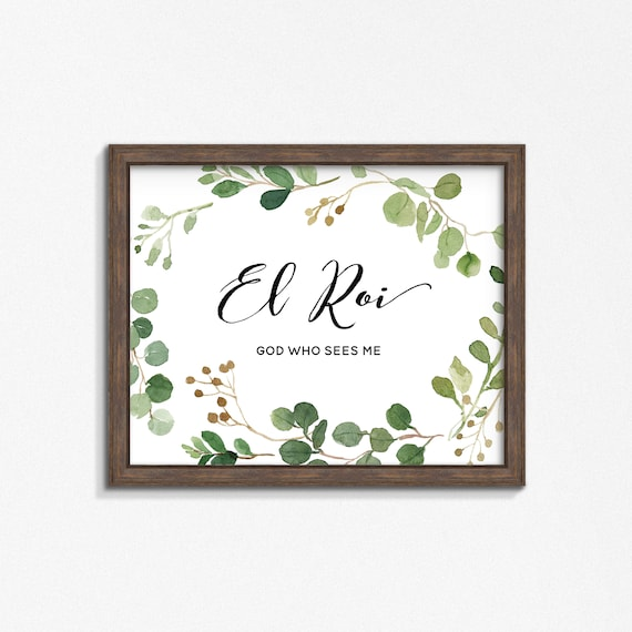 El Roi Watercolor Greenery Poster/Print - Names of God Premium Print - God Who Sees Me - Multiple Sizes - Made to Order