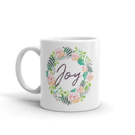 Mom gift - 11oz and 15oz Coffee Mug - Joy Ceramic Mug - For Mom - Watercolor Wreath Mug - Mug For Her