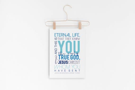"Eternal Life - John 17:3 - Bible Verse Scripture Wall Art - 5x7"" Digital Print - Scripture Art - Printable Art - INSTANT DOWNLOAD"