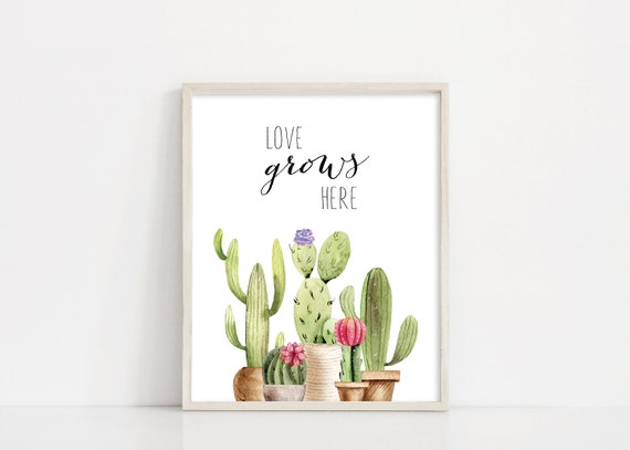Love Grows Here Sign - Cacti Printable - Cactus Decor - Cacti Print - Printable Wall Art - Kids Room Nursery Watercolor - INSTANT DOWNLOAD