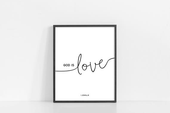 "God Is Love Printable - 1 John 4:8 - Bible Verse Wall Art - Black and White Print - 8x10"" Digital Print - Printable Art - INSTANT DOWNLOAD"