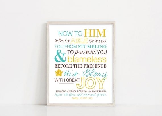 Jude 24-25 - Now To Him Who Is Able - Bible verse Scripture Art - Printable Nursery Wall Decor - INSTANT DOWNLOAD