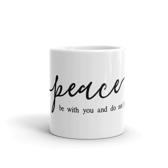 Mug Gift - Peace Mug - 15oz Peace Mug - Peace Encouragement gift - Ceramic Black and White Mug - Christmas Gift - Gift Mug - Modern Mug
