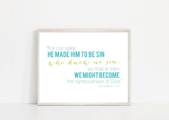 2 Corinthians 5:21 - He made Him to be sin who knew no sin - Scripture Bible Art - 8X10 Digital Print - Printable Art - INSTANT DOWNLOAD