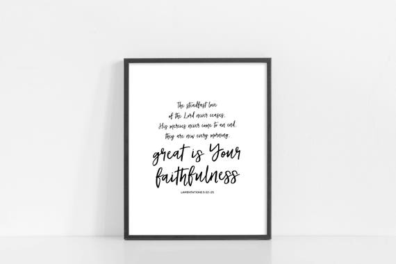 "Great Is Your Faithfulness - Lamentations 3 - Black and White Print - Black and White Printable Art - 8x10"" Digital Print - INSTANT DOWNLOAD"