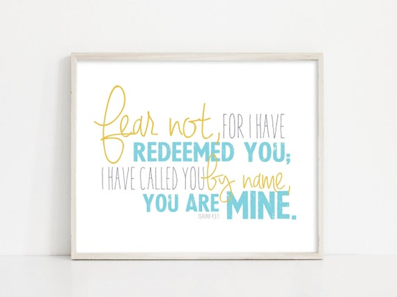 Isaiah 43:1 - Fear Not I Have Redeemed You - Bible Verse Scripture Art - 8x10 Digital Print - Printable Art - INSTANT DOWNLOAD