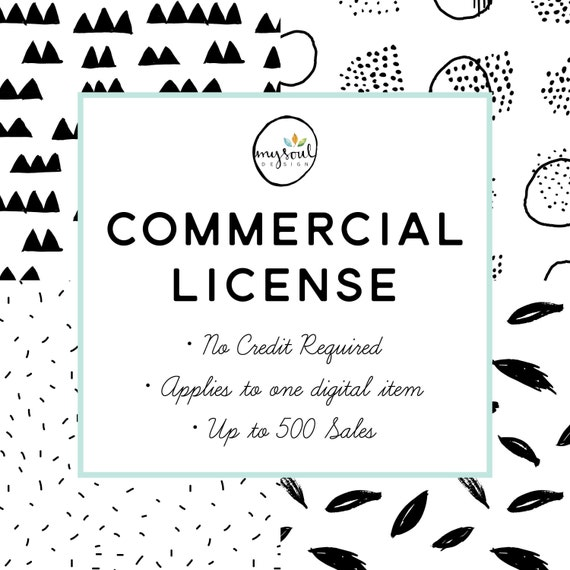 Commercial License, Digital Product, No Credit License, Commercial License, Product License, Digital Commercial