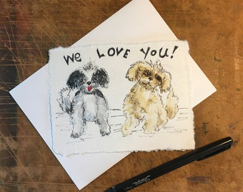 """Send some Puppy Love to a friend. Custom painted just for you! Add your own message. This is a hand-painted watercolor card approx. 4.5""""x6""""."""