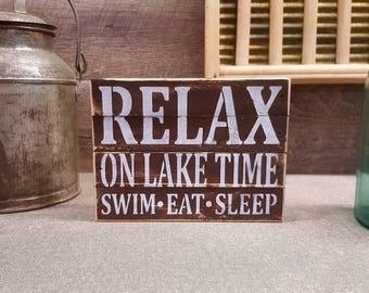 "Relax On Lake Time Swim Eat Sleep, 6""x8"", Rustic Sign"