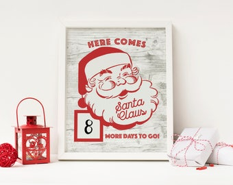 Here Comes Santa Claus - Advent Calendar Digital Print - Instant Download