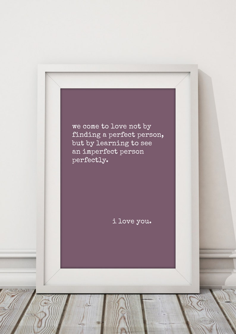 Imperfect Love Quotes High Quality Print Choose Your Size Etsy
