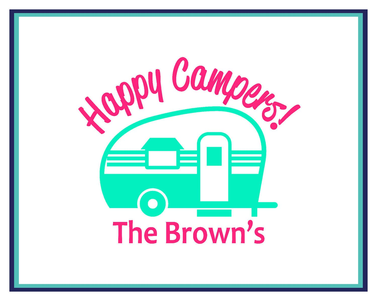 Camping Decal Happy Campers Family Name
