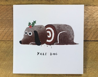sliced yule dog christmas card funny christmas card yule log funny dog dog lover festive the huffing dog john bond - Funny Dog Christmas Cards