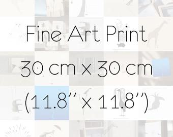 "Fine Art Print 30cm x 30cm / 11,8"" x 11,8"" Animals Choose any you like"