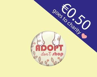 Adopt Don't Shop Button 38 mm