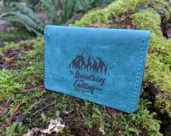 Minimalist Leather Wallet for your ID, Credit Cards, Hunting or Fishing License  The Mountains are Calling and I must Go