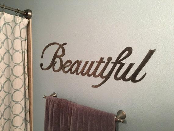 Beautiful - Beautiful Sign - Wall Art - Home Decor - Metal Art