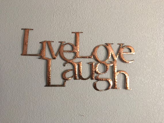 Live Love Laugh Copper Metal Art Home Decor Wall Hanging Etsy