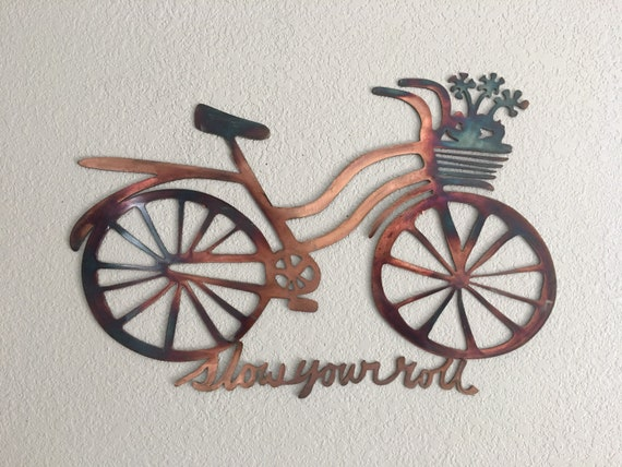 Bicycle  - slow your roll - Wall Hanging Art -  Metal Bicycles