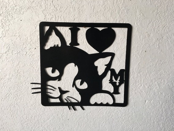 I love my cat - metal cat sign - cat - kitty -wall art hanging cat sign - home decor -