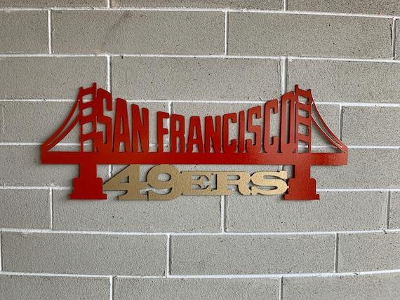 San Fransico 49ers metal art - Niners Sign - SF Sign - Football Sign - San Francisco 49ers Metal Art - 49ers Metal Art