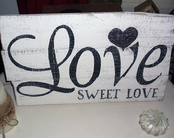 Love Hand Painted Wood Sign, Rustic Wood Sign, Wedding Sign, Reclaimed Wood Sign, Farmhouse Decor, Rustic Sign, Wood Wall Art, Shabby Chic