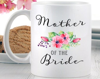 Mother of the Bride Mug   Brides Mother Gifts   Coffee Mugs   Tea Mugs   Gift Ideas Bride's Mother