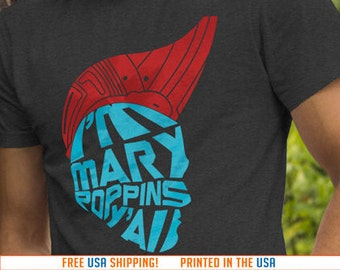 I'm Mary Poppins Y'all, Guardians of the Galaxy Yondu  Men's T-Shirt