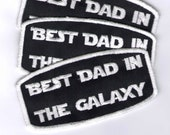 """Gestickter patch """"Best Dad in the Galaxy"""", gift for nerd and geek parents"""
