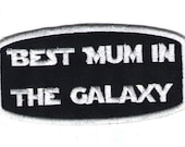 """Gestickter Patch """"Best Mum in the Galaxy"""" gift for nerd and geek parents"""