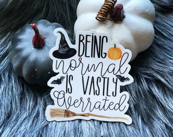 Being Normal Witch  Witchy Laptop Water bottle sticker